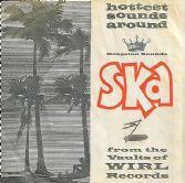 Various - Hottest Sounds Around: Ska From The Vaults Of WIRL Records (Kingston Sounds) CD